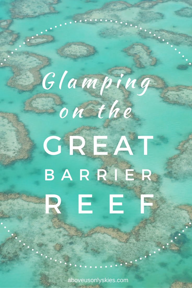 Glamping on the Great Barrier Reef