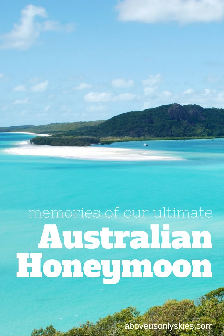 Memories of our ultimate Australian honeymoon