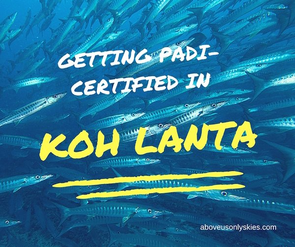 Getting PADI-certified in Koh Lanta