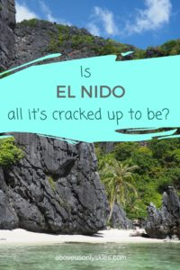 If you've heard that El Nido is a paradise on earth you might just want to read this first...
