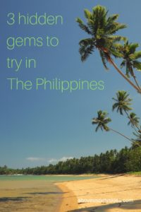 Avoid the crowds and try these three gems from The Philippines...