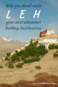 Leh-Ladakh: The incredible high-altitude, cold desert capital of India's northernmost region