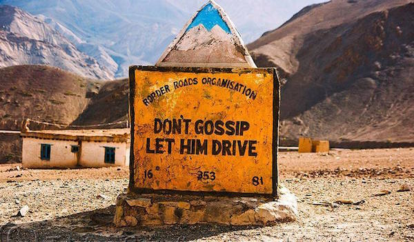 """Don't gossip, let him drive"""