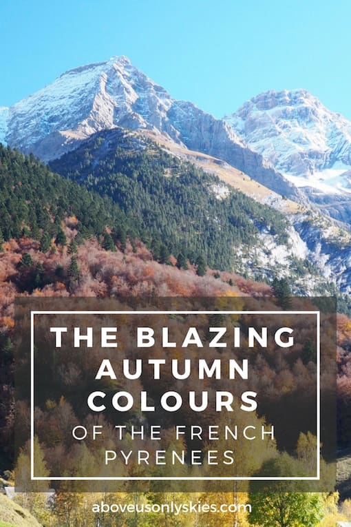autumnal scenery to die for - just three reasons to visit the French Pyrenees in October...