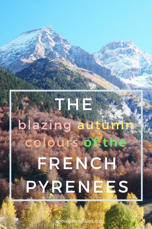 Hiking in the French Pyrenees without the crowds with scenery to die for and some of Europe's most colourful Autumn displays, it's all here. #frenchpyrenees #pyrenees #autumntravel #autumndestinations #autumnineurope