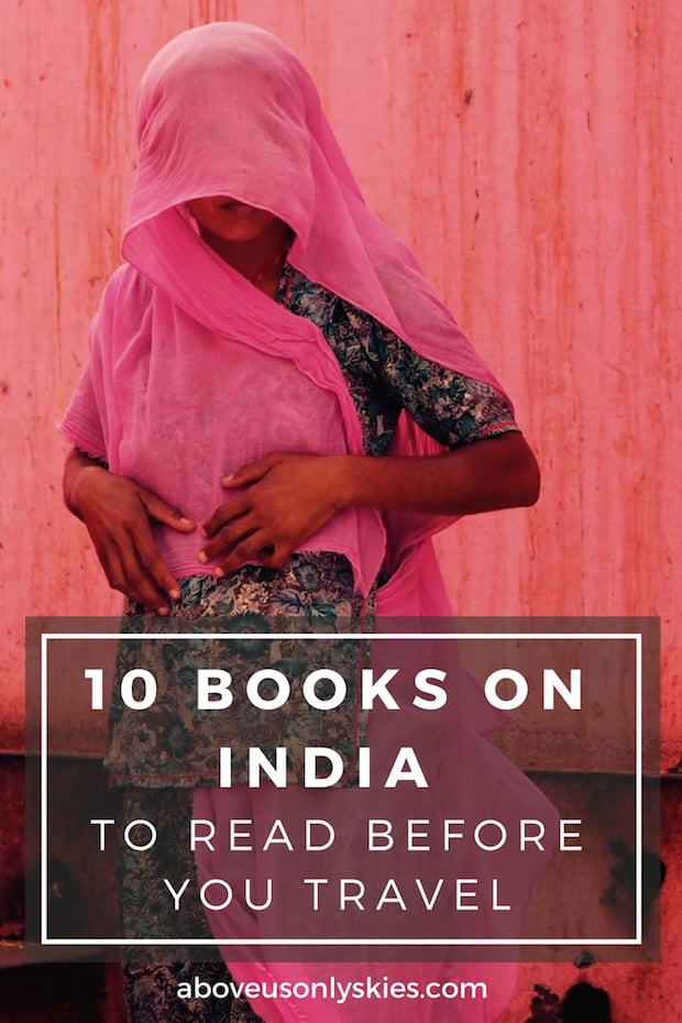 If you're interested in reading books on India and don't know where to start, then we've got it covered. Here are 10 of our all-time favourites