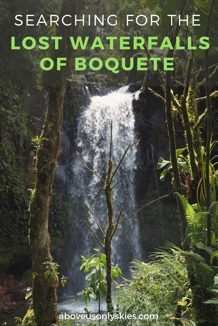 High up in the mountainous jungle of Chiriqui province, Panama, a trio of lost waterfalls await discovery... #Boquete #BoqueteTravel #PanamaTravel #PanamaHiking #BoqueteWaterfalls