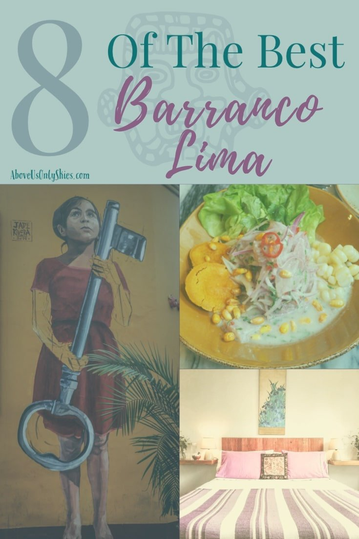World-class food and a thriving street art scene and just two of the reasons for basing yourself in Barranco when you visit Peru's foodie capital, Lima #bohemian #streetart #lima #perutravel #weekendbreak #foodiescene #peruvianfood #ceviche #craftbeer