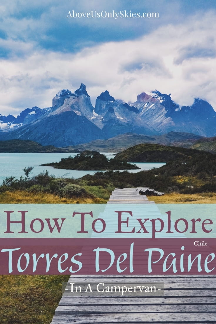 The mighty Torres del Paine National Park in Southern Patagonia is a windswept hiking paradise, yet it can also be explored in a camper van. Here's how... #torresdelpaine #torresdelpainenationalpark #nationalparkpatagonia #patagoniahiking #torresdelpainedayhikes #basetorresdelpaine #ocircuit #wcircuit