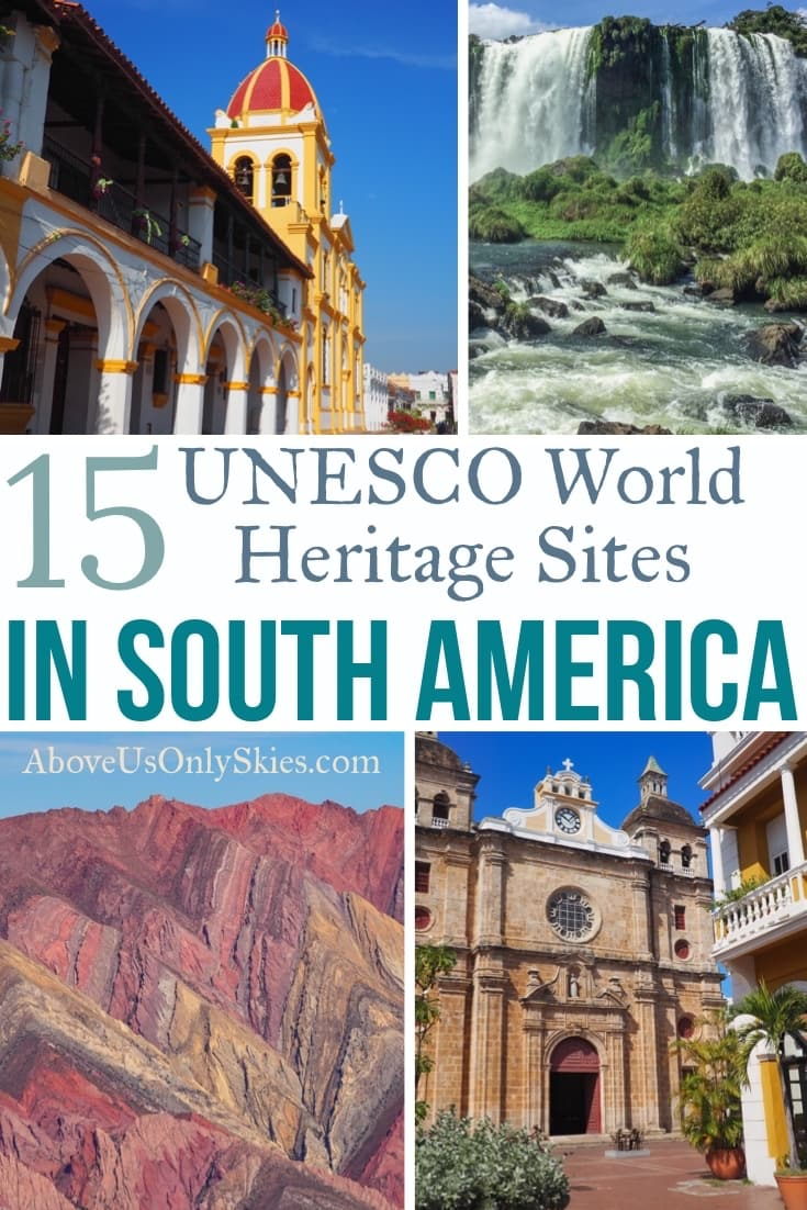 Of the 72 UNESCO World Heritage Sites in South America here are 15 of our favourites, from the icefields of southern Patagonia to Colombia's Caribbean coast