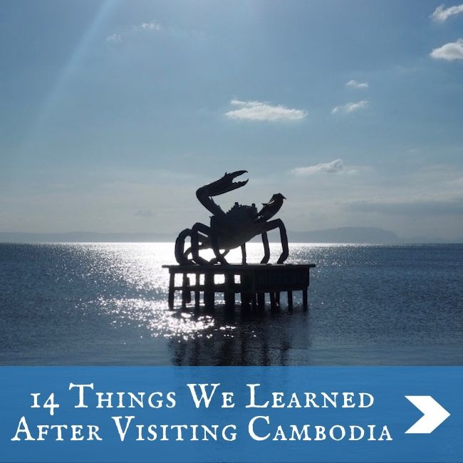 CAMBODIA - Things we've learned