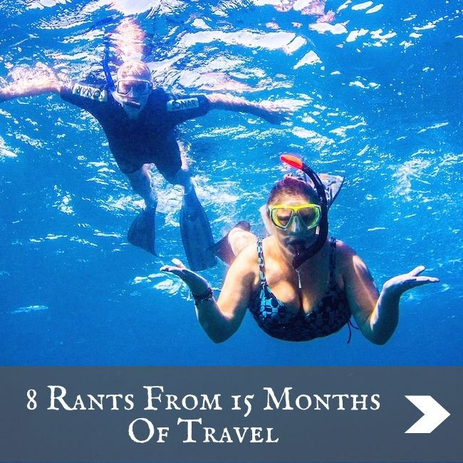 Rants from 15 months of travel
