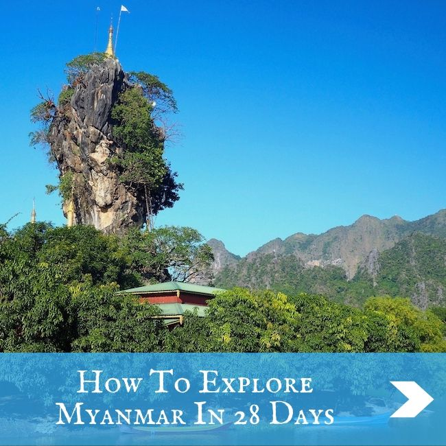 MYANMAR - How To Explore