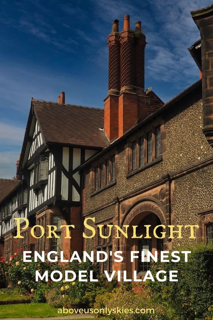 Port Sunlight is a gorgeous English model village close to Chester and Liverpool with a fascinating history and a world-class art gallery